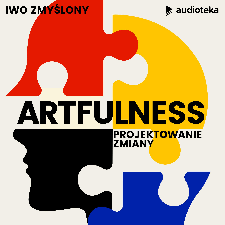 Artfulness. Projektowanie zmiany